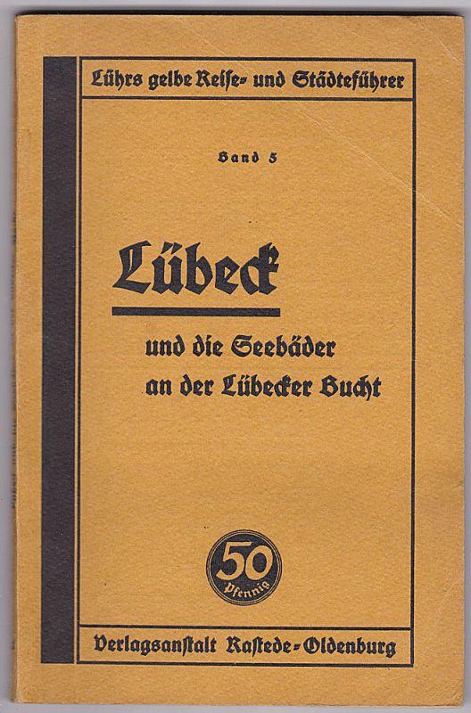 Lübeck und die Seebäder an der Lübecker Bucht.