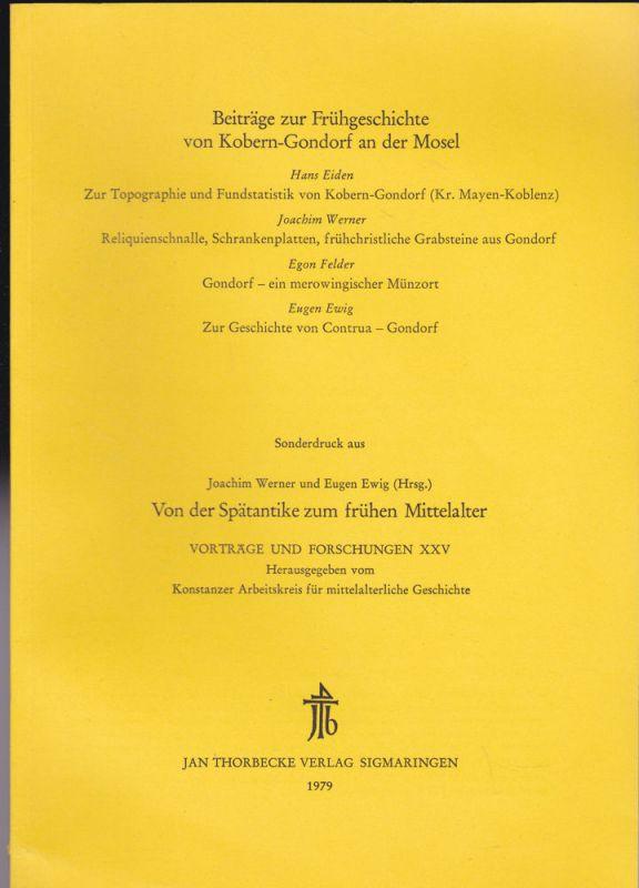 Konstanzer Arbeitskreis für mittelalterliche Geschichte (Hrsg) Beiträge zur Frühgeschichte von Kobern-Gondorf an der Mosel. Sonderdruck