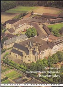 Dietrich, Alfred (Text und Federzeichnungen), Bäumer, Else (Aufnahmen) Die ehemalige Prämonstratenser-Stiftskirche Knechtsteden