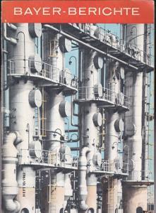 Kramer, Hans (Redaktion) Vorstand der Farbenfabriken Bayer Aktiengesellschaft Leverkusen (Hrsg) Bayer-Berichte 10/1962