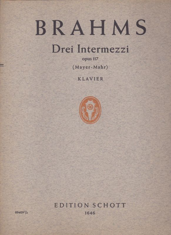 Mayer-Mahr Brahms Drei Intermezzi: Opus 117, Klavier