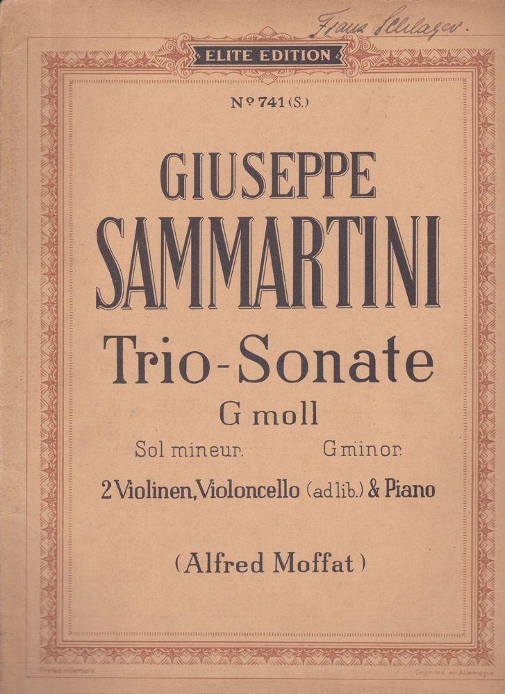 Endres, Rudolf Giuseppe Sammartini Trio-Sonate G moll. 2 Violinen, Violoncello (adlib) & Piano. Sol mineur G minor