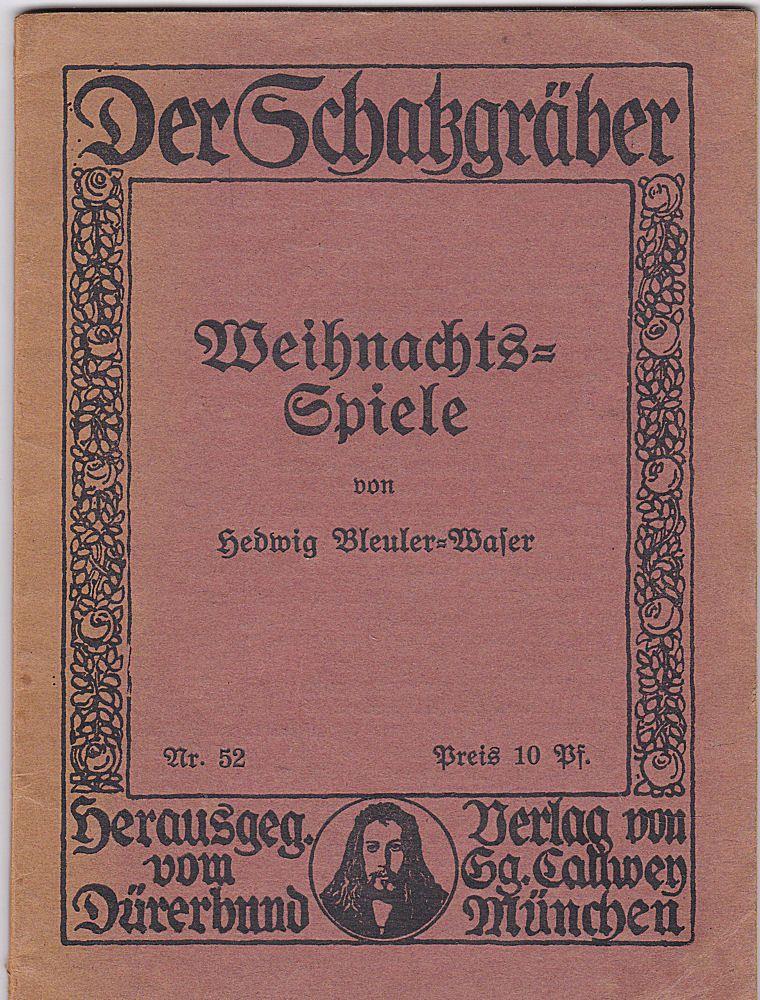Bleuler-Waser, Hedwig Weihnachtsspiele