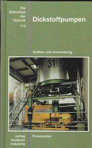 Zey, Wolfgang Dickstoffpumpen. Aufbau und Anwendung