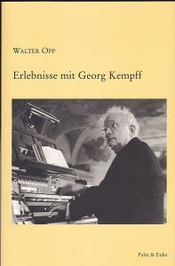 Opp, Walter Erlebnisse mit Georg Kempff
