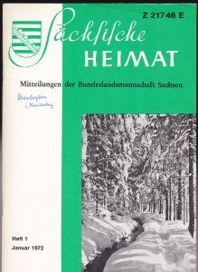 Lauckner, Martin (Ed.) Sächsische Heimat Jahrgang 18 Heft 1, Januar 1972. Mitteilungen der Bundelandsmannschaft Sachsen