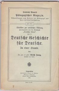 Jung, Erich Deutsche Geschichte für Deutsche. In einer Stunde