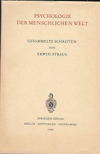 Straus, Erwin Psychologie der menschlichen Welt. Gesammelte Schriften