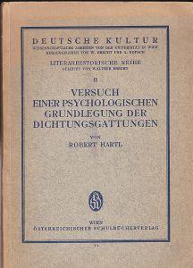 Hartl, Robert Versuch einer psychologischen Grundlegung der Dichtungsgattungen