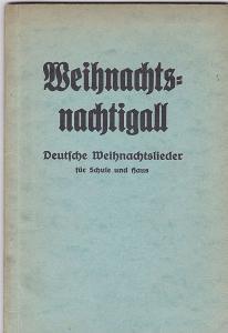 Grusnick, Bruno (Hrsg) Weihnachtsnachtigall: Deutsche Weihnachtslieder für Schule und Haus
