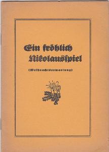 Heinzelmann, J.(Hrsg) Ein fröhlich Nikolausspiel (Weihnachtserwartung)