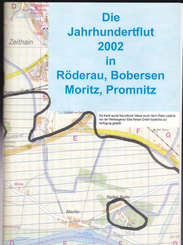 Kreßler Jurgen, et Al Die Jahrhundertflut 2002 in Röderau, Bobersen, Moritz, Promnitz