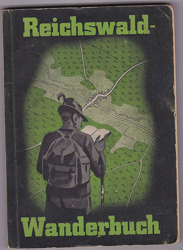 Malter, Wilhelm Reichswald-Wanderbuch. Streifzüge durch Reichswald und Fürther Stadtwald