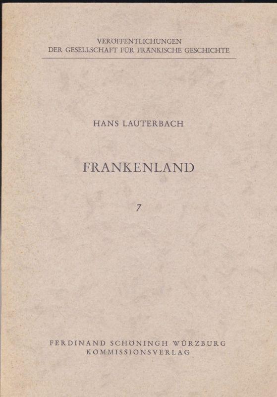 Lauterbach, Hans Frankenland 7: Das Archiv des Historischen Vereins für Oberfranken in Bayreuth.
