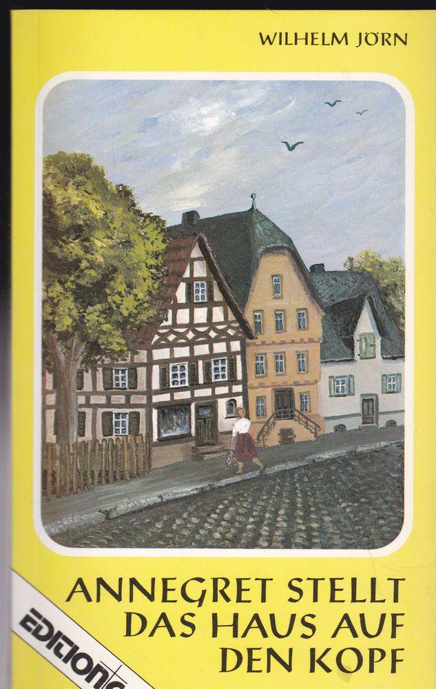 Jörn, Wilhelm Annegret stellt das Haus auf den Kopf