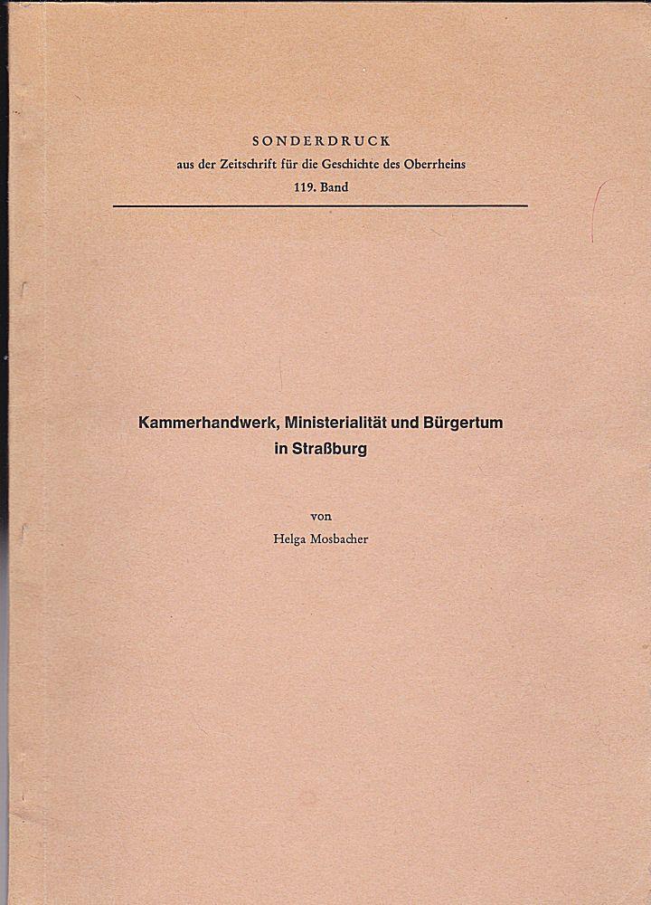 Mosbacher, Helga Kammerhandwerk, Ministerialität und Bürgertum in Straßburg