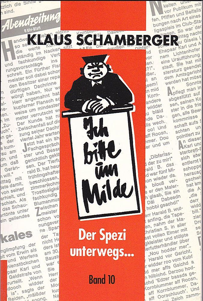 Schamberger, Klaus Ich bitte um Milde, Band 10
