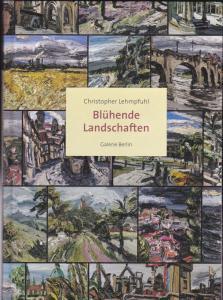 Lehmpfuhl, Christopher Blühende Landschaften
