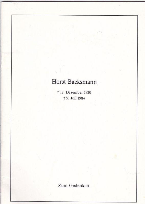 Horst Backsmann zum Gedenken. Worte des Abschieds für Horst Backsmann Prädident des Verbandes der Automobilindustrie e.V. (VDA)