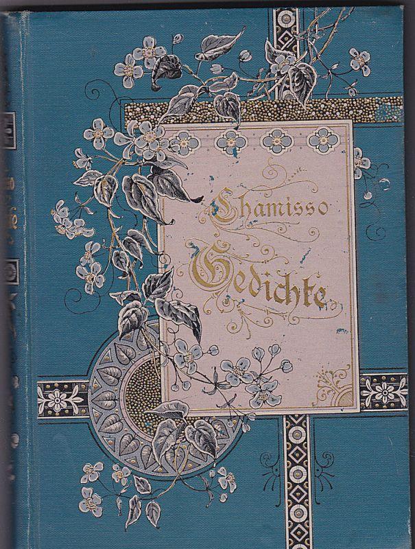 Chamisso, Adalbert von Gedichte von Albert von Chamisso