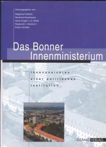 Fröhlich, Siegfried, Haverkamp, Reinhold et Al Das Bonner Innenministerium. Innenansichten einer politischen Institution