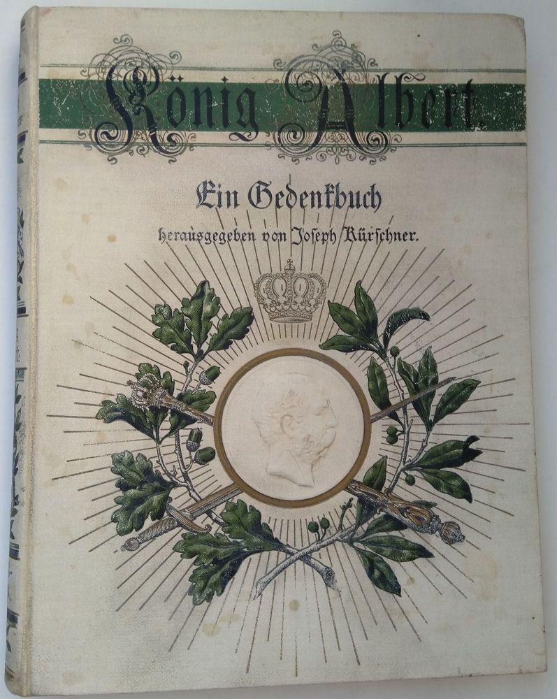 Kürschner, Josph König Albert und Sachsenland. Ein Gedenkbuch