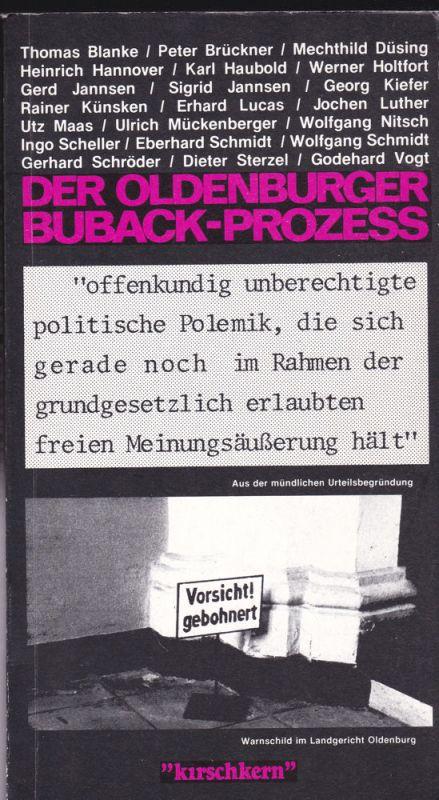 Blanke, Thomas, Brückner, Peter, Düsing, Mechthild et Al Der Oldenburger Buback-Prozess