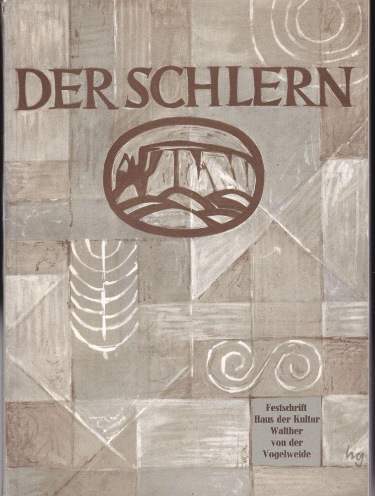 """Zelger, A. (Vorwort) Der Schlern. Festschrift """"Haus der Kultur Walther von der Vogelweide"""". Eröffnung am 22. April 1967"""