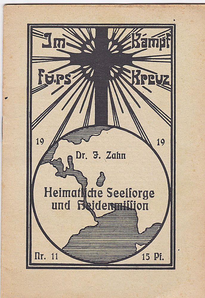 Zahn, J. Heimatliche Seelsorge und Heidenmission