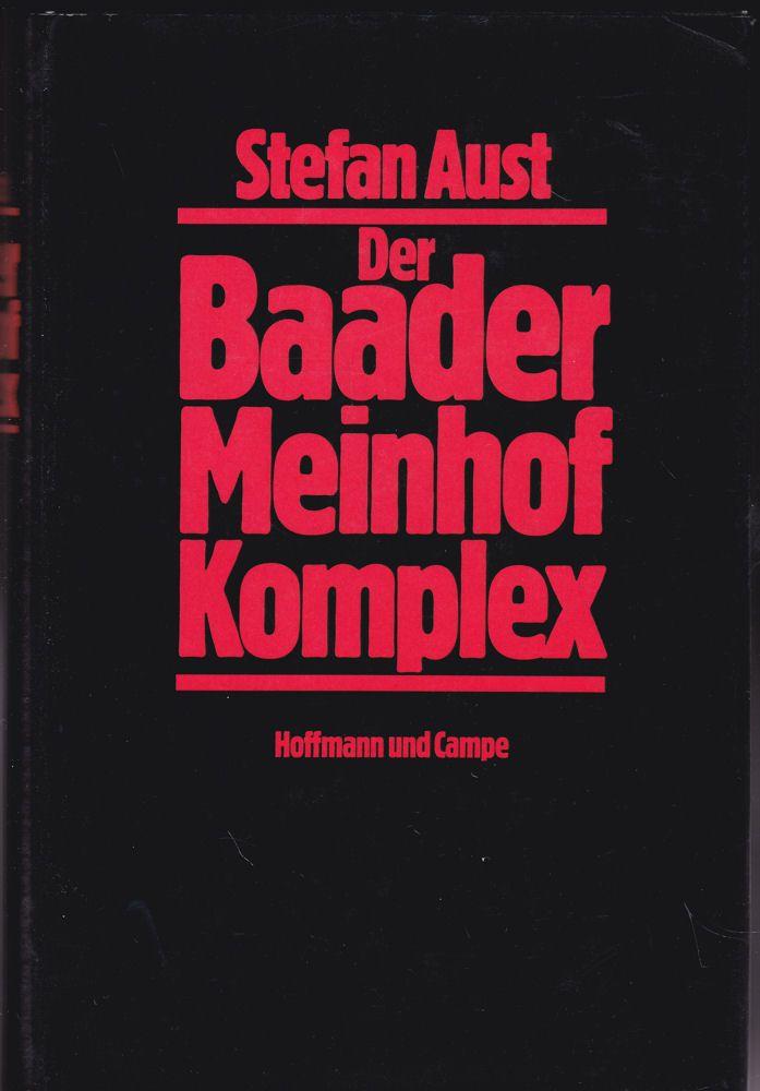 Aust, Stefan Der Baader Meinhof Komplex