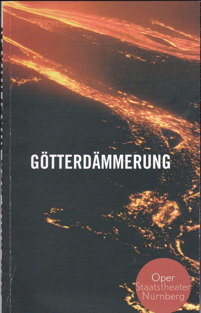 Staatstheater Nürnberg - Oper (Hrsg.) Programmheft: Richard Wagner - Götterdämmerung