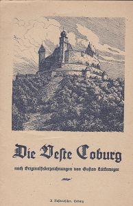 Die Veste Coburg nach Originalfederzeichnungen von Gustav Lütkemeyer