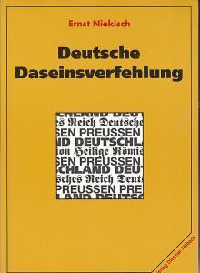 Niekisch, Ernst Deutsche Daseinsverfehlung