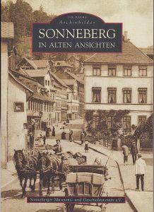 Sonneberger Museums- und Geschichtsverein e.V. (Hrsg) Sonnenberg in alten Ansichten
