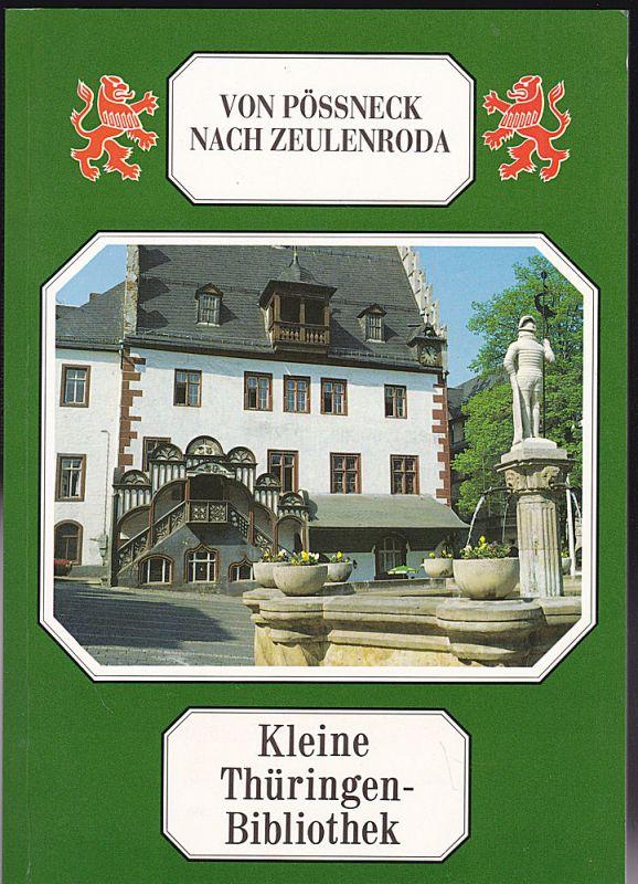 Hermann, Werner (Hrsg) Von Pössneck nach Zeulenroda