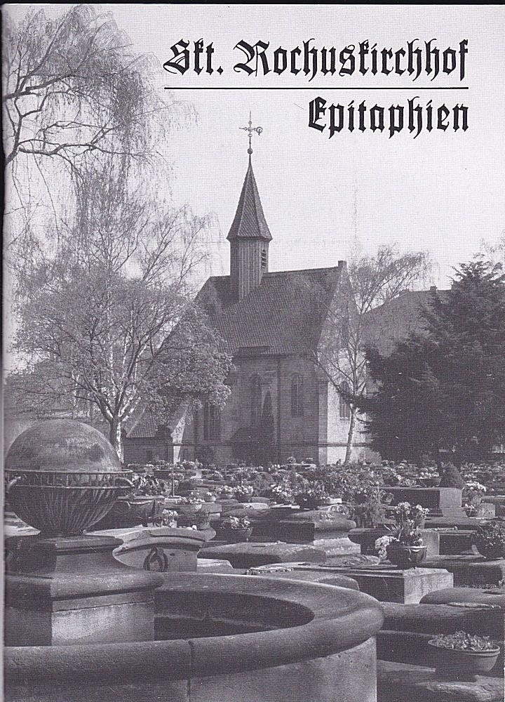 Bürgerverein St Johannes (Hrsg.) Skt. Rochuskirchhof zu Nürnberg, Epitaphien