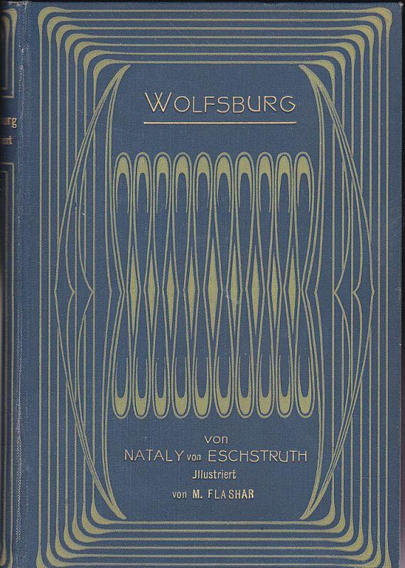 Eschstruth, Nataly von Wolfsburg