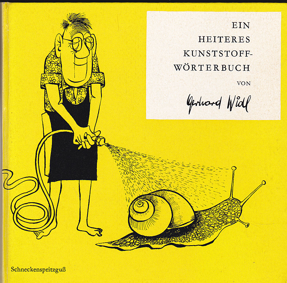 Widl, Gerhard Heiteres Kunststoff-Wörterbuch