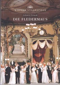 Wiener Staatsoper (Hrsg) Lang, Andreas und Lang, Oliver, (Konzept und Gesamtredaktion) Programmheft: Johann Strauß - Die Fledermaus