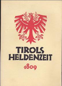 Wurzer, Bernhard Tirols Heldenzeit vor 150 Jahren