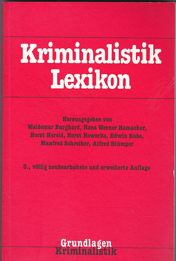 Burghard, Waldemar, Hamacher, Hans Werner et Al (Hrsg) Kriminalistik Lexikon