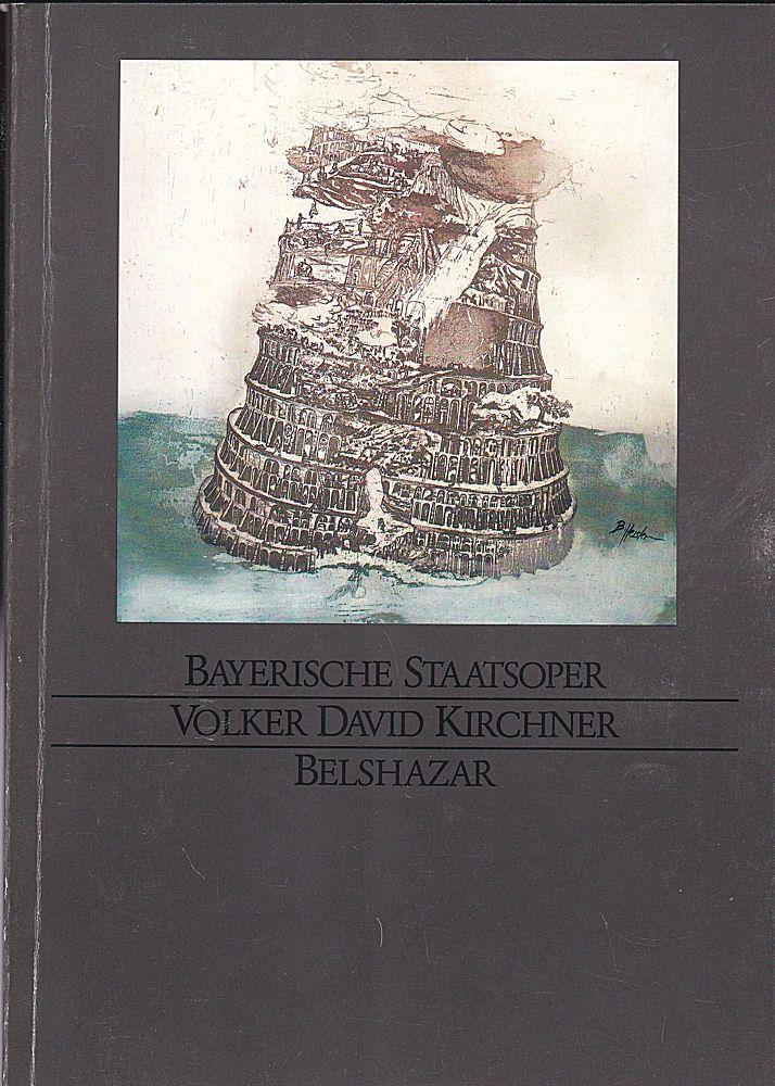 Bayerische Staatsoper Programmheft: Volker David Kirchner - Belshazar
