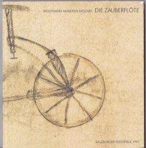 Salzburger Festspiele (Hrsg.) Programmheft: Wolfgang Amadeus Mozart - Die Zauberflöte