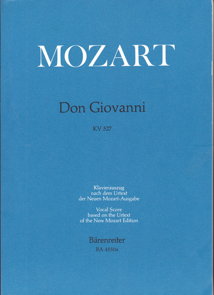 W.A. Mozart Don Giovanni KV 527 Klavierauszug nach dem Urtext der Neuen Mozart-Ausgabe. //Vocal Score based on the Urtext of the New Mozart Edition
