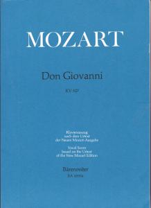 W.A. Mozart Don Giovanni KV 527 Klavierauszug nach dem Urtext der Neuen Mozart-Ausgabe. //Vocal Score based on the Urtext of the New Mozart Edition