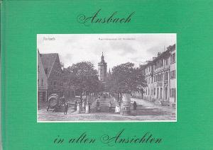 Lang, Adolf Ansbach in alten Ansichten