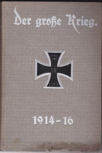 Der große Krieg. Band 7. (Heft 37-42) Eine Chronik von Tag zu Tag. Urkunden, Depeschen und Berichte der Frankfurter Zeitung.