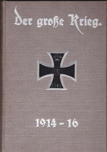 Der große Krieg. Band 9. (Heft 49-54) Eine Chronik von Tag zu Tag. Urkunden, Depeschen und Berichte der Frankfurter Zeitung.