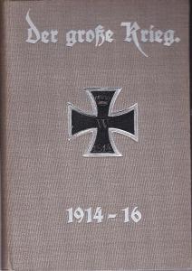 Der große Krieg. Band 10. (Heft 55-60) Eine Chronik von Tag zu Tag. Urkunden, Depeschen und Berichte der Frankfurter Zeitung.