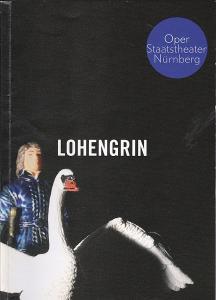Staatstheater: Oper Nürnberg (Hrsg.) Programmheft: Richard Wagner - Lohengrin